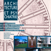 PUBLICATION Architecture et Psychiatrie